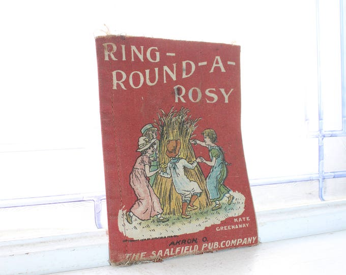 Antique Cloth Children's Book Ring Round A Rosy Illustrated by Kate Greenaway