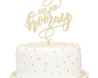 Hip Hip Hooray Cake Topper