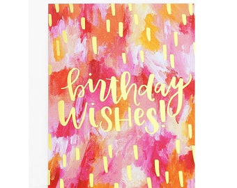 Birthday Wishes! Painterly Gold Foil Card