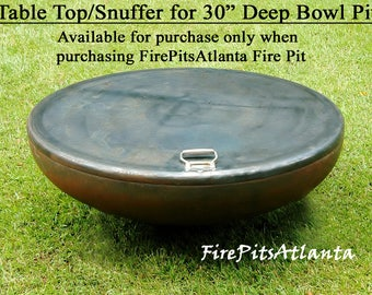 """Steel Table Top for 30"""" Deep Bowl Firepit - Shipped with fire pit only fire pit cover fire pit  fire pits fire bowl snuffer top"""