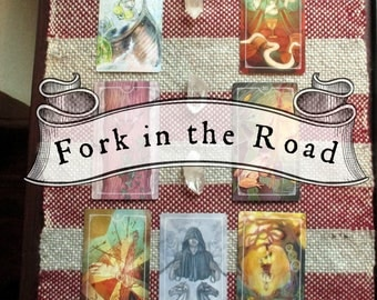 Fork in the Road : A 7 Card Tarot & Oracle Reading for Deciding Between Two Paths