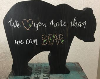 We Love You More, Than We Can Bear, Woodland Nursery, Baby Shower Gift, Woodland Decor, Mama Papa Baby Bear, Woodland Baby Shower, Baby Bear