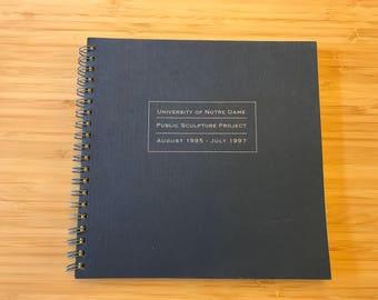 University of Notre Dame, Public Sculpture Project, August 1995 - July 1997, Book on Sculptures, Art Book, Sculpture Book, University Projec