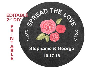 "2"" Editable Printable Wedding ~SPREAD THE LOVE~Labels~Stickers~Hang Tags~Instant Download~Mason Jars Lids~Wedding Favors~Toppers~Jam~Custom"