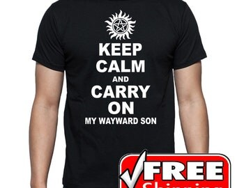 Supernatural CW TV Inspired Keep Calm and Carry On My Wayward Son Sam and Dean Winchester T-Shirt