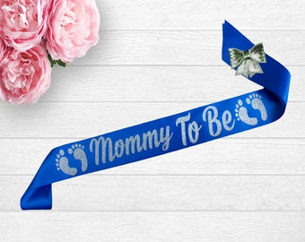 Mom To Be Sash - Mommy To Be Sash - Baby Shower Sash - Its A Boy Sash - Gift For Mom