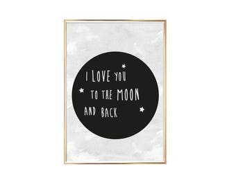 Art Print I Love You To The Moon And Back