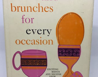 Breakfasts and Brunches for Every Occasion.