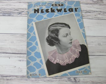 Clark's O.N.T Neckwear, Book 81, Crochet Instructions, Crocheted Collars, Spool Cotton Co