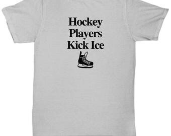 Hockey Players Kick Ice Funny Shirt Gift for fans Mens Player Fan