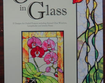 Orchids in Glass - Stained Glass Pattern Book - 17 Designs for Orchid Projects - Out of Print Pattern Book
