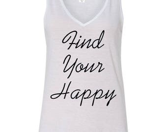 Find Your Happy, Tank top, Happy, Positive Tank top