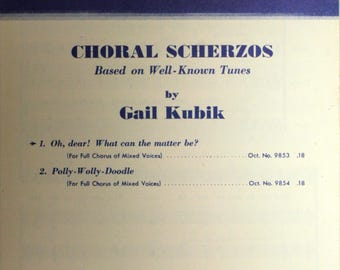 """1949 Choral Sheet Music, """"Oh Dear! What Can The Matter Be?"""""""