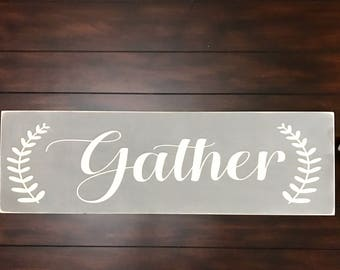 Gather Sign / Living room Gather sign / Gather
