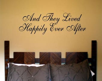 EVERYTHING IS 20% OFF And They Lived Happily Ever After Wall Decal