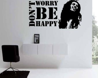 EVERYTHING IS 20% OFF Dont Worry Be Happy (Bob Marley) Wall Decal