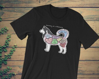 Anatomy of an Alaskan Malamute - Funny Alaskan Malamute Dog Tee - Dark Colors -  Unisex short sleeve t-shirt