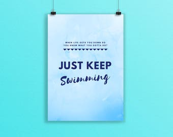 A5 Print, Motivational Print, Just Keep Swimming, Motivational Quote, Keep Going, Inspirational Wall Art, Desk Inspiration, Blue Print
