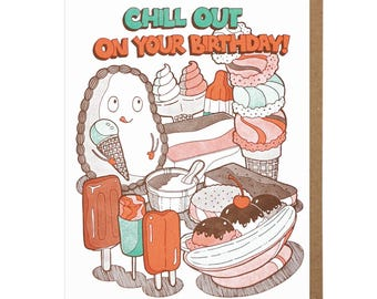 Chill Out On Your Birthday Letterpress Card