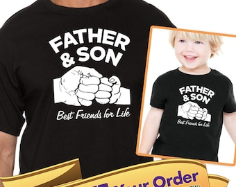 father & son best friends for life adult shirt and kids shirt or onesie  |  father's day or birthday gift (Note@chkout: size) - Mix-N-Match