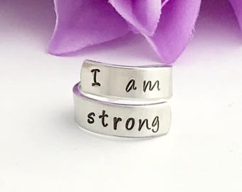 I am strong  - hand stamped ring - very sturdy ring - great gift - fun piece of jewelry