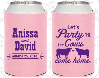 Let's Party till the Cows come Home, Personalized Gifts, Cows, Wedding Can Coolers (C222)