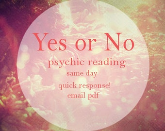 Quick Psychic Reading || Yes Or No Question|| Same Day || 24 Hours In PDF Format|| Accurate Psychic Reading