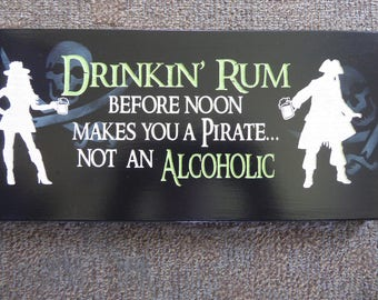Pirate sign, Hand Crafted sign, Humorous sign, Bar sign, Pirate's of the Caribbean quote sign
