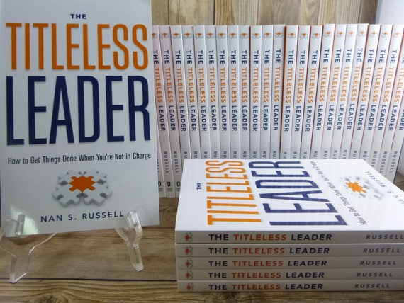 Nan S. Russell Author Signed Book | The Titleless Leader: How to Get Things Done When You're Not in Charge | Published 2012 Career Press