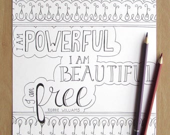I am Powerful - A4 Printable Colouring Page, Robbie Williams, Song Lyrics, PDF Download, Adult Colouring, Inspirational, Mindfulness