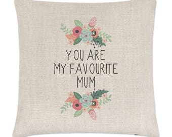 You Are My Favourite Mum Linen Cushion Cover