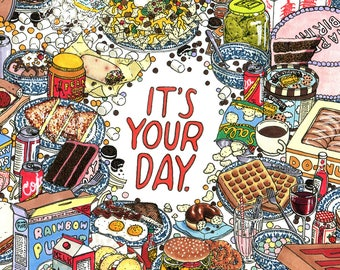 It's Your Day -- Greeting Card