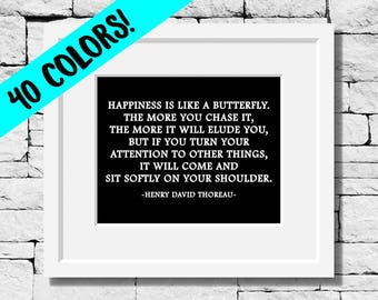 Henry David Thoreau Quote, Butterfly Quote, Butterfly Print, Happiness Quote, Literature Quotes, Happiness Print, Thoreau Quotes, Happiness
