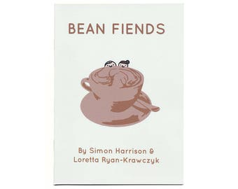 Bean Fiends Zine