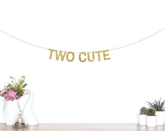 Two Cute Banner, Happy 2nd Birthday, Birthday Banner, Second Birthday, Two, Pink & Gold Birthday, Glitter Banner, Two cute, 2nd Party