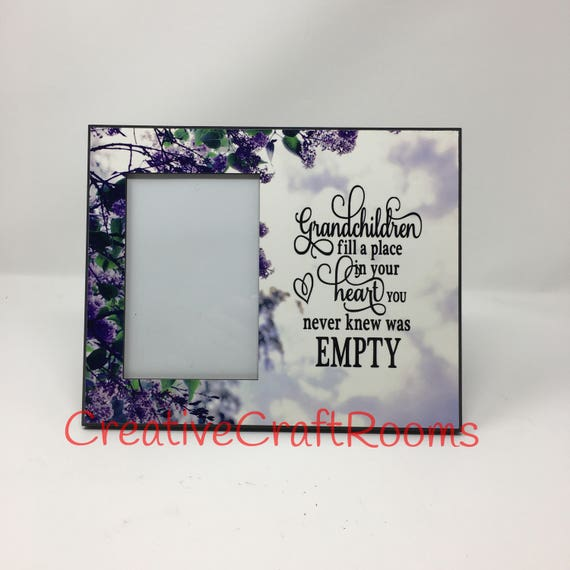 Grandchildren fill a place in your heart you never knew was empty quote, Grandparent gift,Grandchildren quote, Gift for Grandparent
