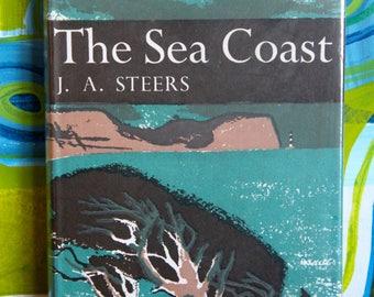 Vintage the Sea Coast  J. A. Steers   : (The New Naturalist series by Collins)  Hardback 1972