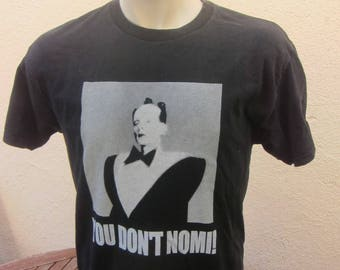 Size M (44) ** You Don't Nomi Shirt (Single Sided)