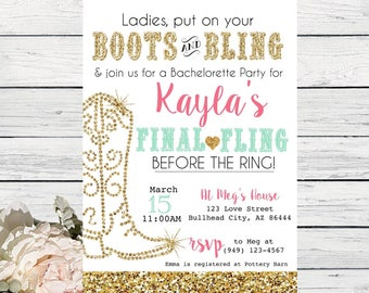 Boots and Bling Final Fling Before the Ring Bachelorette Party Invitation Gold Glitter*Digital File*** DIY PRINT (Bridal-Boots2017)
