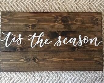 Tis the Season - rustic wood Christmas sign - dark walnut stain