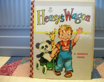 1954 Henry's Wagon A Bonnie Book for Children illustrated by Margie