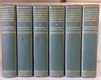 The Complete Works of James Whitcomb Riley 6 VOL COMPLETE SET