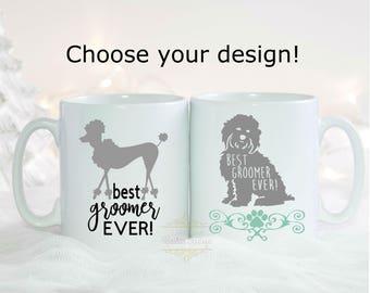Groomer Gift - Best Groomer Ever Mug - Groomer Coffee Mug - Gift for Dog Groomer - Poodle Mug - Cocker Spaniel Mug - Christmas gift