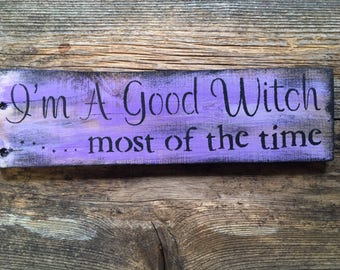 Rustic Good Witch Sign ( Reclaimed Wood Purple)