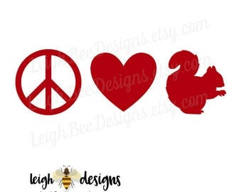 Peace Love and Squirrel Decal, Car Decal, Vinyl Decal, Yeti Decal, Laptop Decal, Decal, Vinyl Car Sticker, Custom Decal, Squirrel Sticker