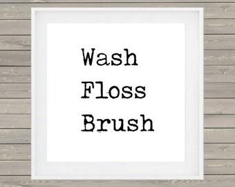 Wash Floss Brush // Farmhouse Art // Farmhouse Printables // Digital Prints // Rustic // Typography // Country // Decor // Bathroom