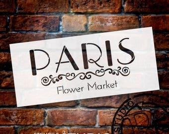 Paris Flower Market Sign Stencil - SELECT SIZE - STCL1299 - by StudioR12