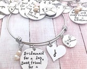 Custom listing for KATIE MINEMYER  5 Bridesmaid for a day best friend gift, Will You Be My Bridesmaid  Bangle Hand Stamped Bachelorette Part