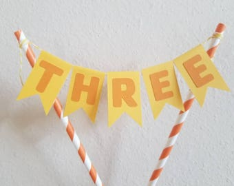 Orange and Yellow Bunting Cake Topper... Big One... First Birthday... Two... Three... Any Age