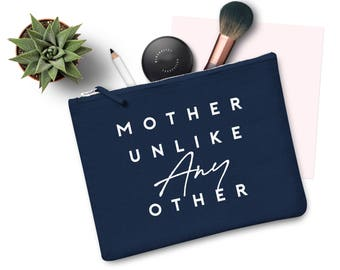 Mother Unlike Any Other Make Up Bag Case Makeup Gift Clutch Mothers Day Mom Mum